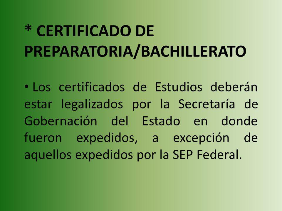 * CERTIFICADO DE PREPARATORIA/BACHILLERATO