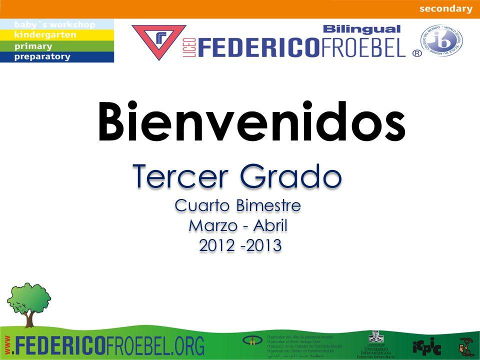 Bienvenidos Tercer Grado Cuarto Bimestre Marzo - Abril 2012 -2013
