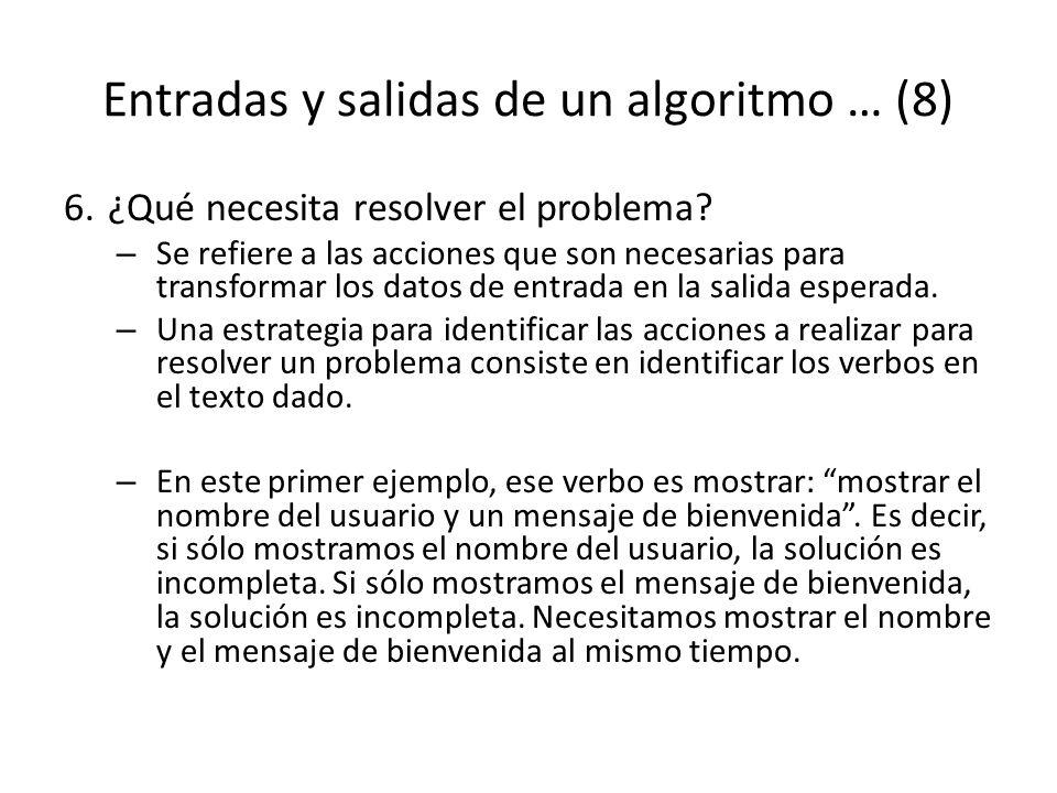 Entradas y salidas de un algoritmo … (8)