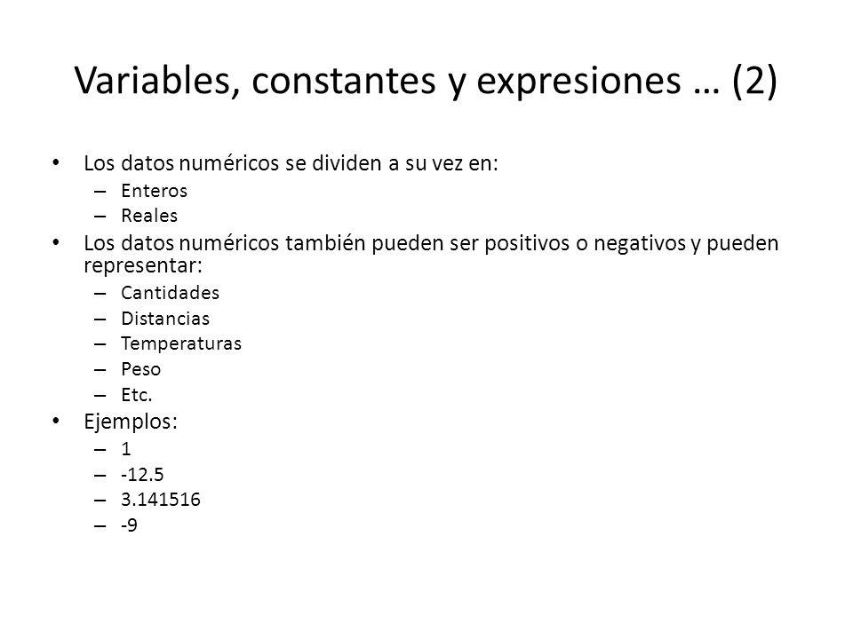 Variables, constantes y expresiones … (2)