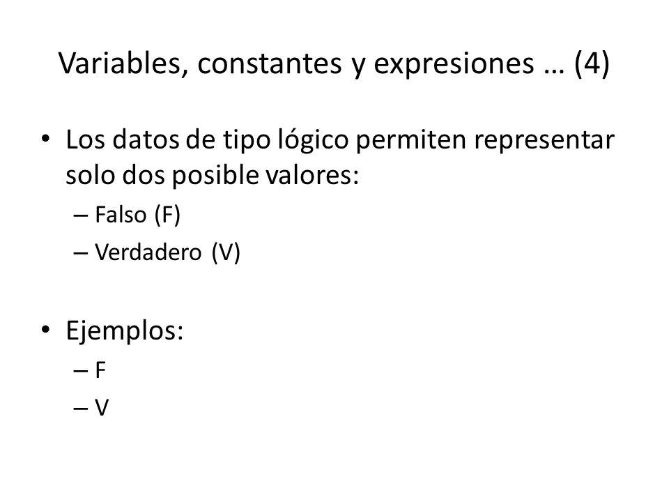Variables, constantes y expresiones … (4)