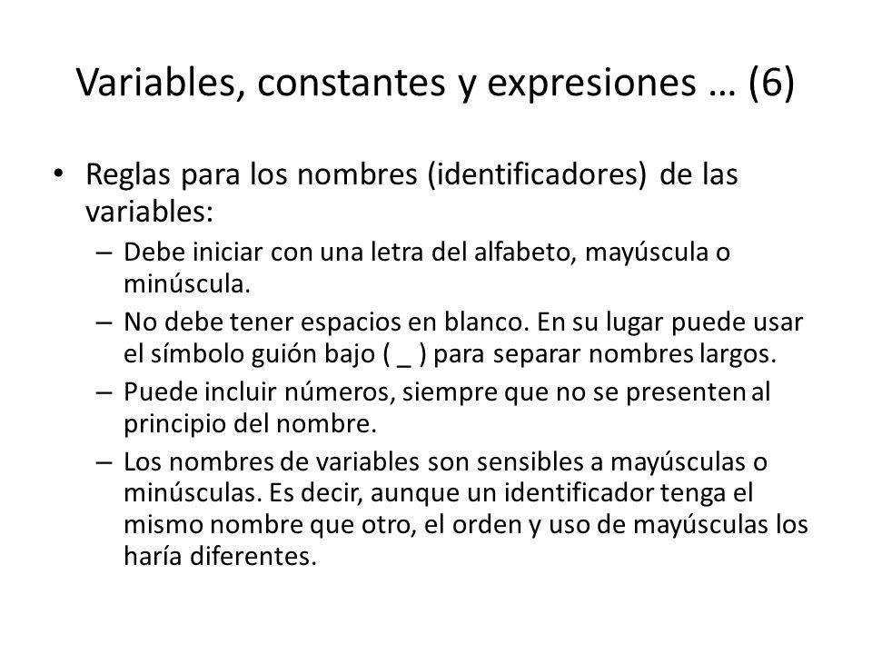 Variables, constantes y expresiones … (6)