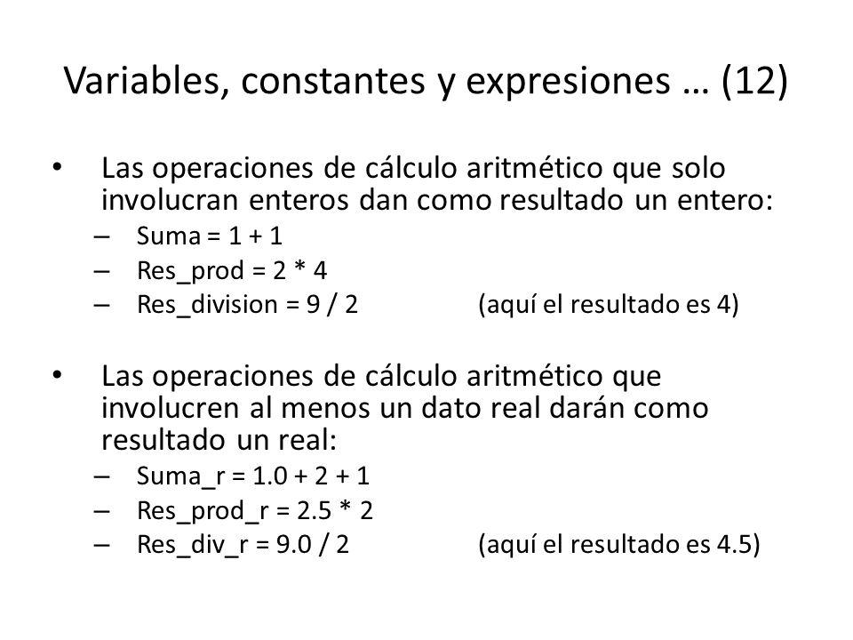 Variables, constantes y expresiones … (12)