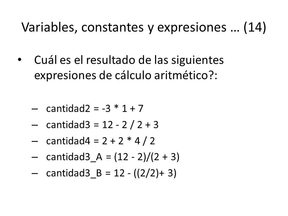 Variables, constantes y expresiones … (14)
