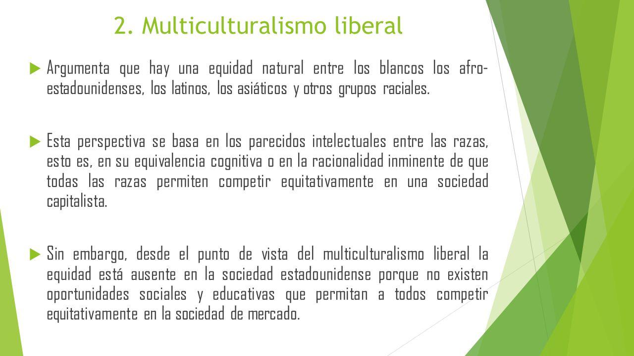 2. Multiculturalismo liberal