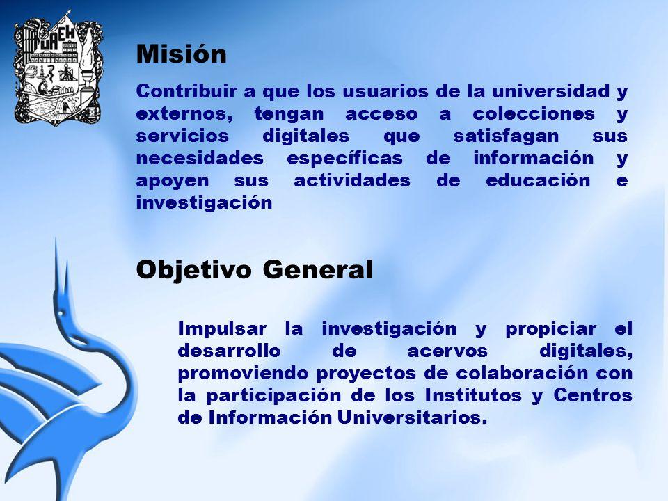 Misión Objetivo General