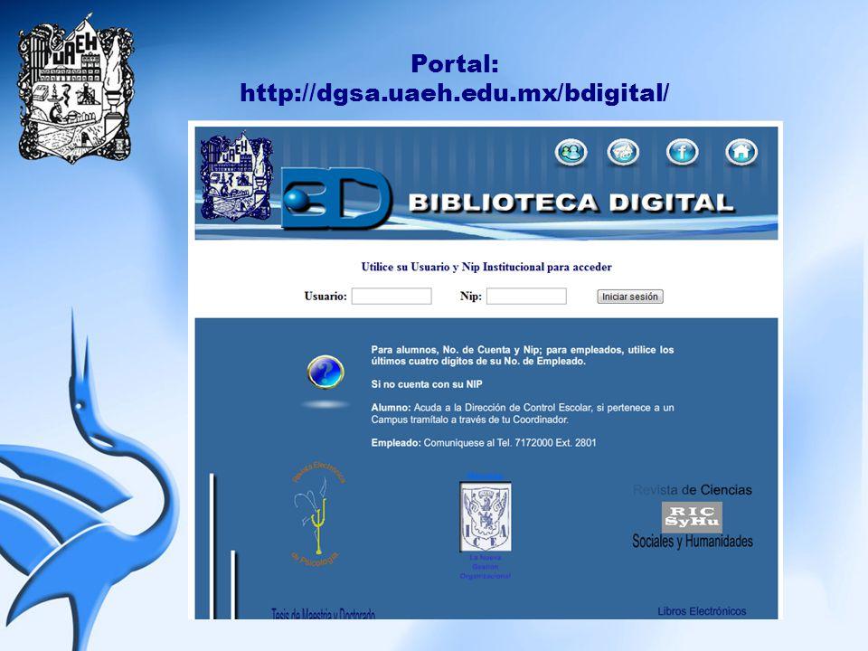 Portal: http://dgsa.uaeh.edu.mx/bdigital/