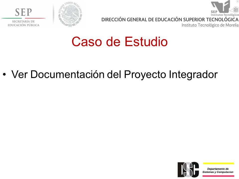 Caso de Estudio Ver Documentación del Proyecto Integrador