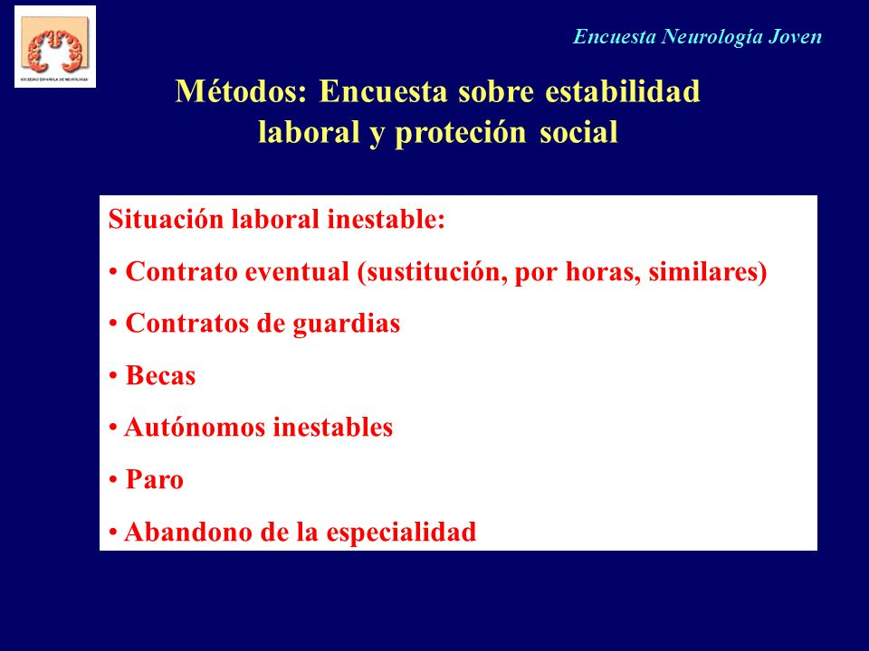 Métodos: Encuesta sobre estabilidad laboral y proteción social
