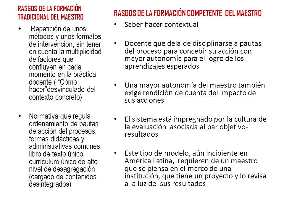 RASGOS DE LA FORMACIÓN TRADICIONAL DEL MAESTRO
