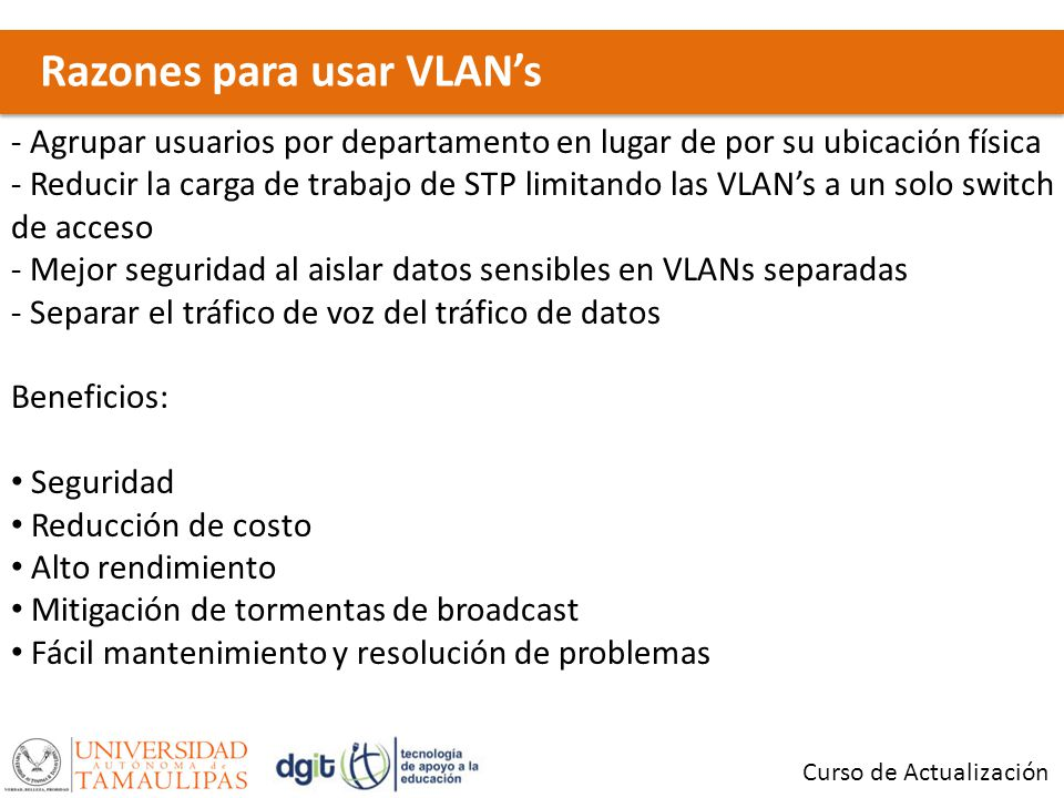 Razones para usar VLAN's