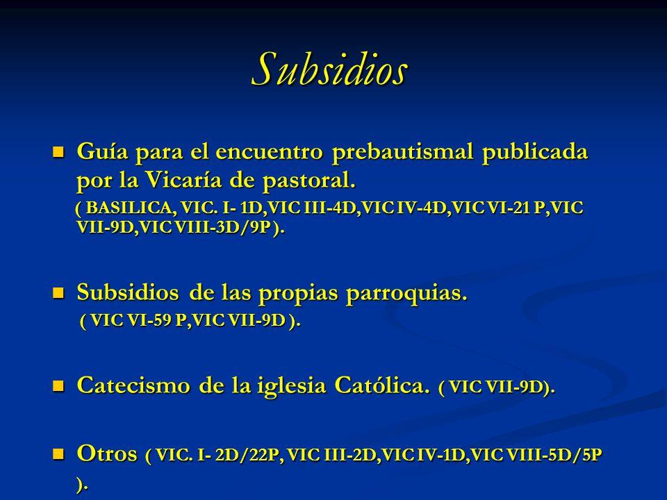 Subsidios Guía para el encuentro prebautismal publicada por la Vicaría de pastoral.