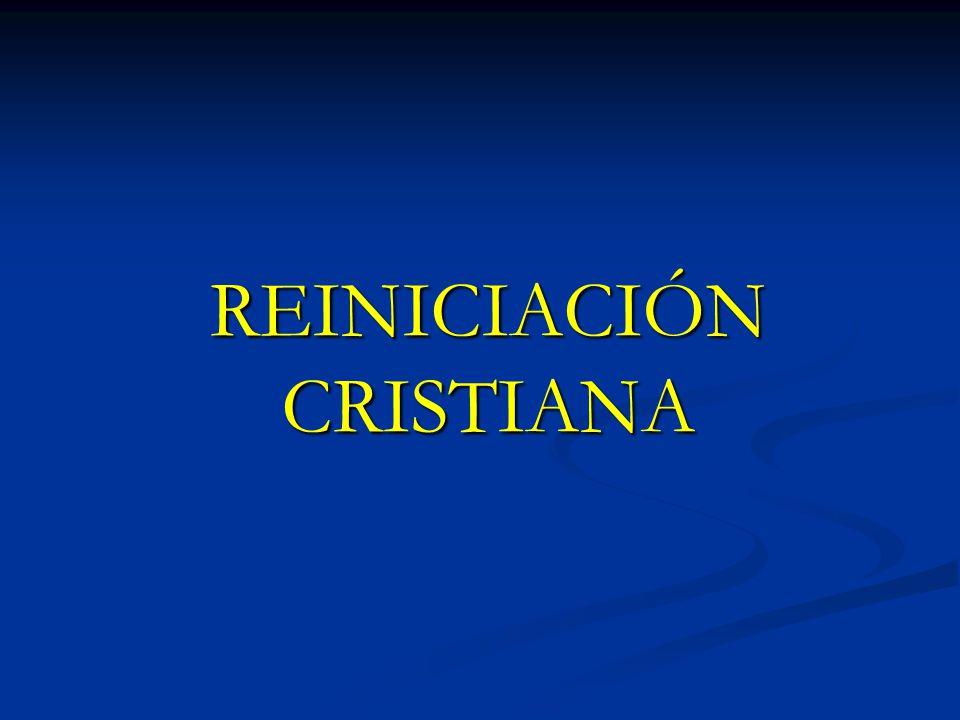 REINICIACIÓN CRISTIANA