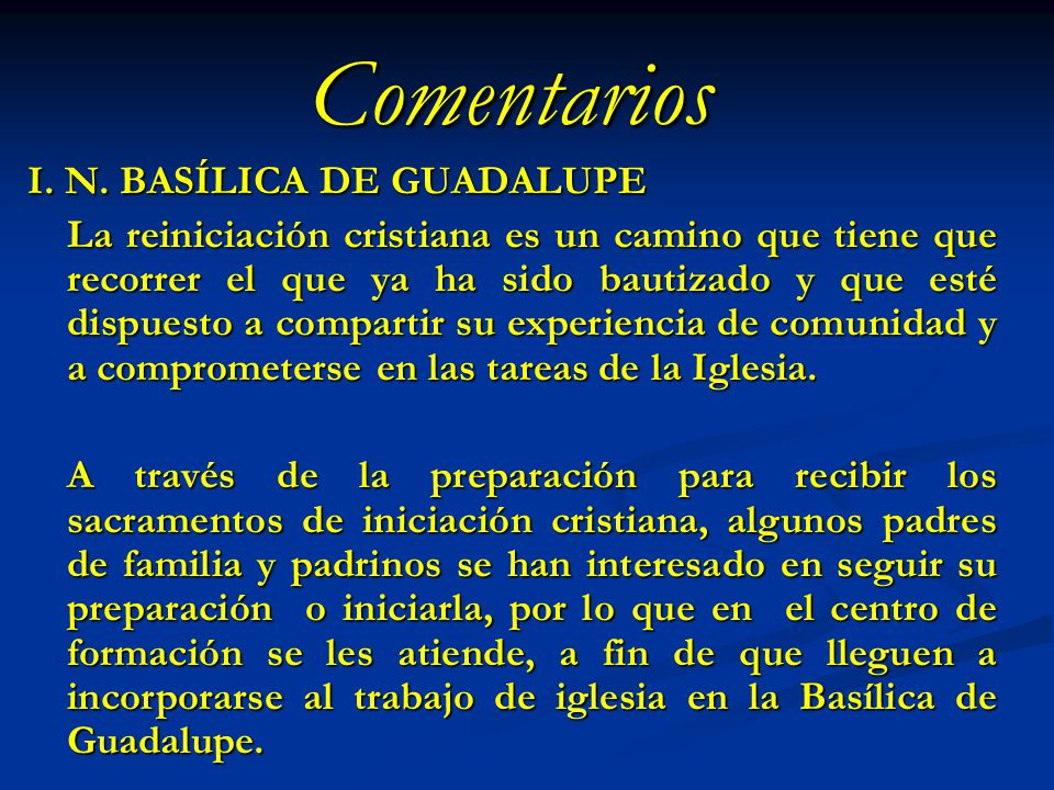 Comentarios I. N. BASÍLICA DE GUADALUPE
