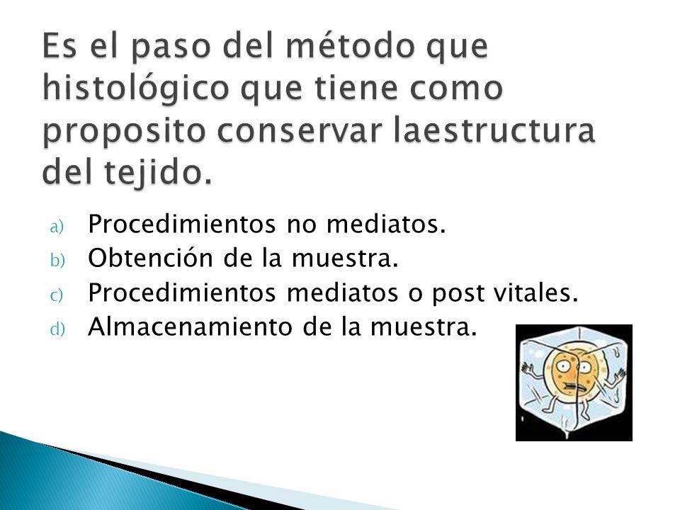 Es el paso del método que histológico que tiene como proposito conservar laestructura del tejido.