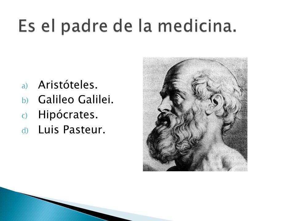 Es el padre de la medicina.