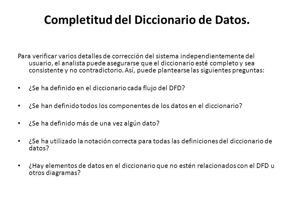 Completitud del Diccionario de Datos.
