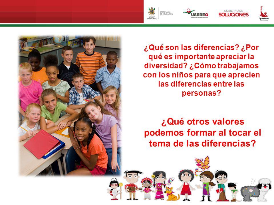 ¿Qué otros valores podemos formar al tocar el tema de las diferencias