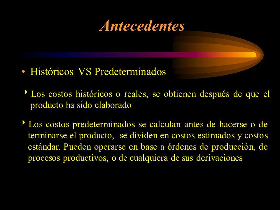 Antecedentes Históricos VS Predeterminados