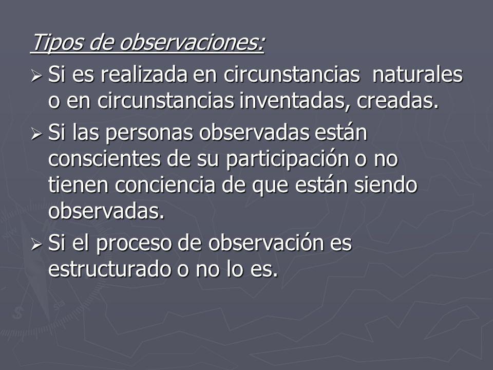Tipos de observaciones: