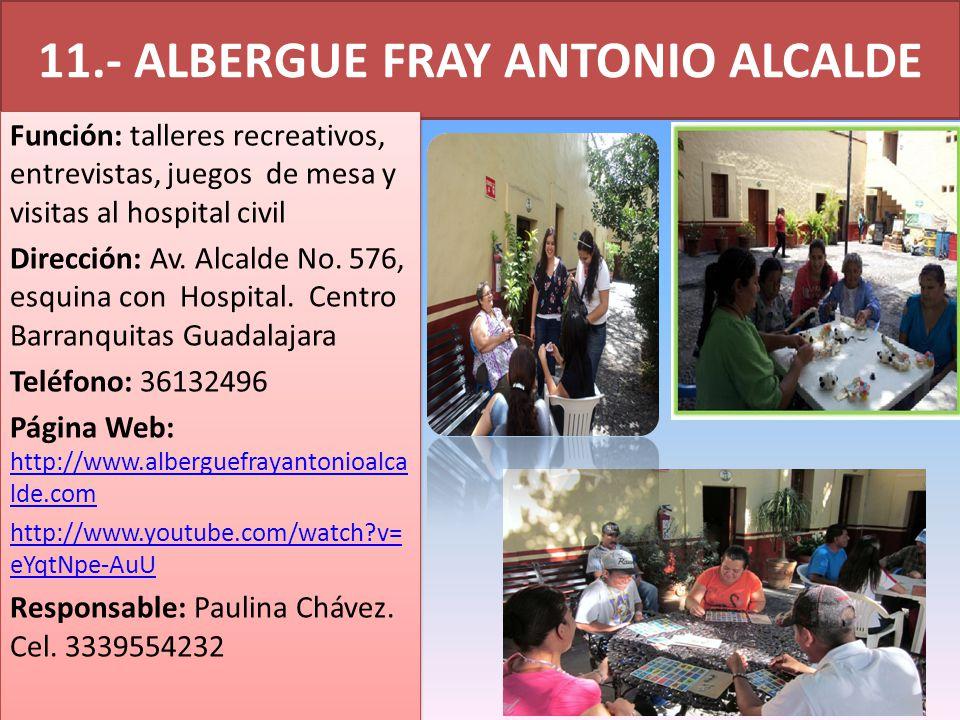 11.- ALBERGUE FRAY ANTONIO ALCALDE