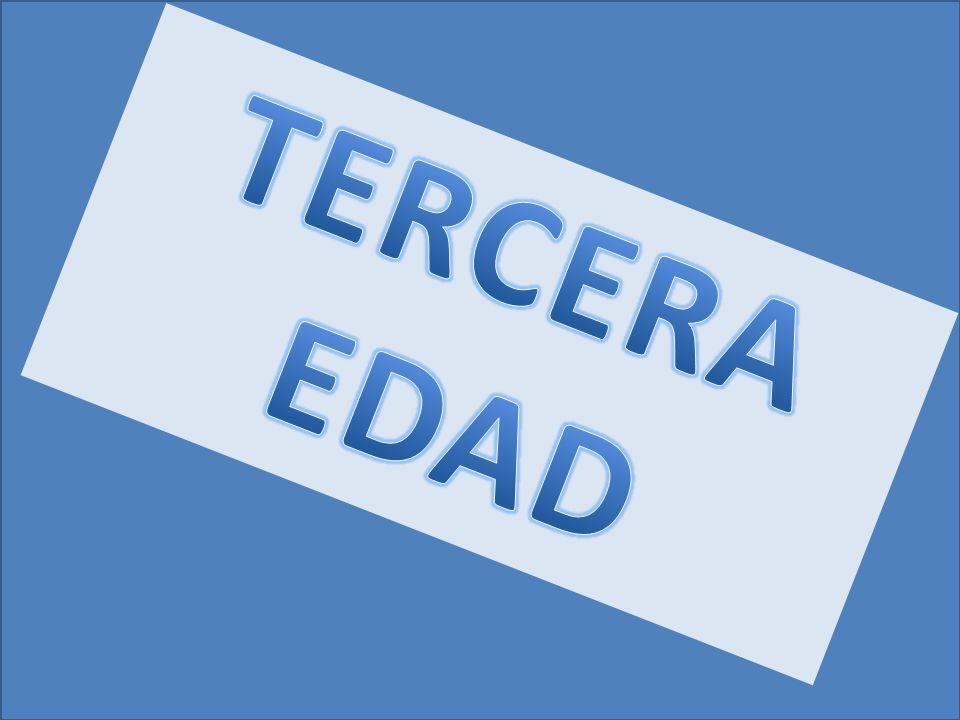 TERCERA EDAD