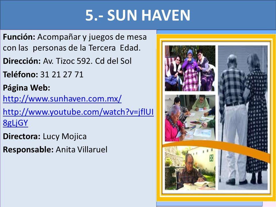 5.- SUN HAVEN
