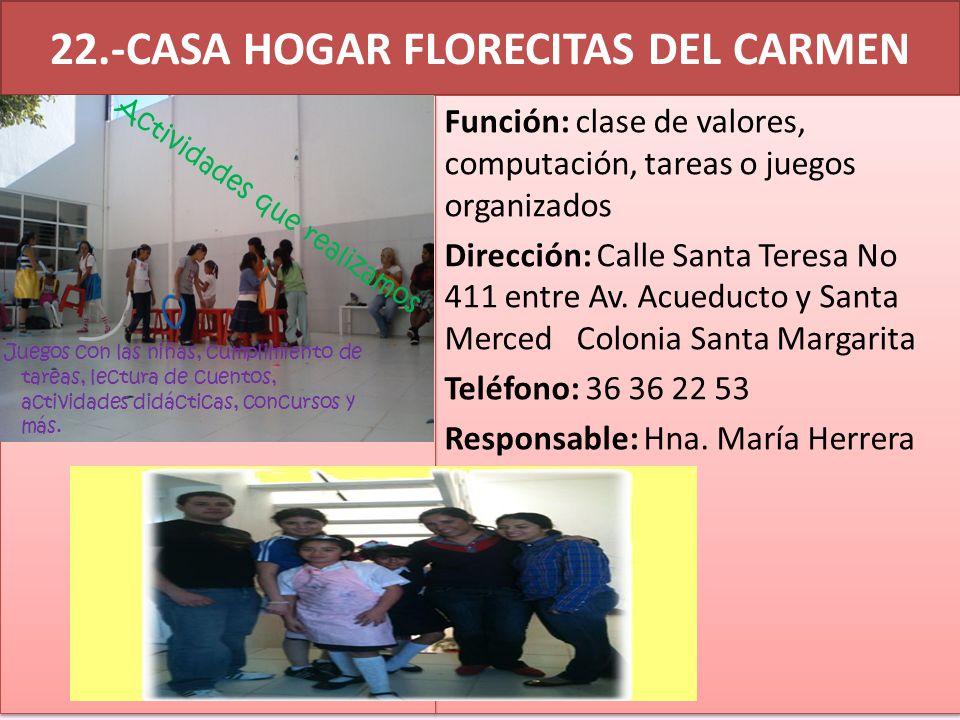 22.-CASA HOGAR FLORECITAS DEL CARMEN
