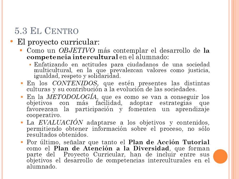 5.3 El Centro El proyecto curricular: