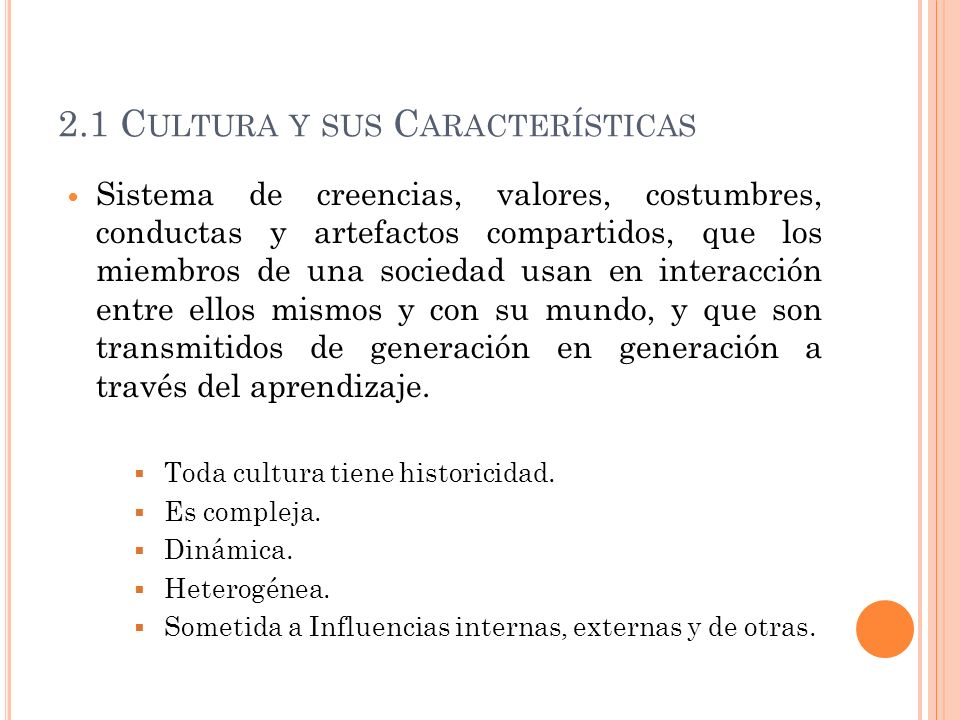 2.1 Cultura y sus Características