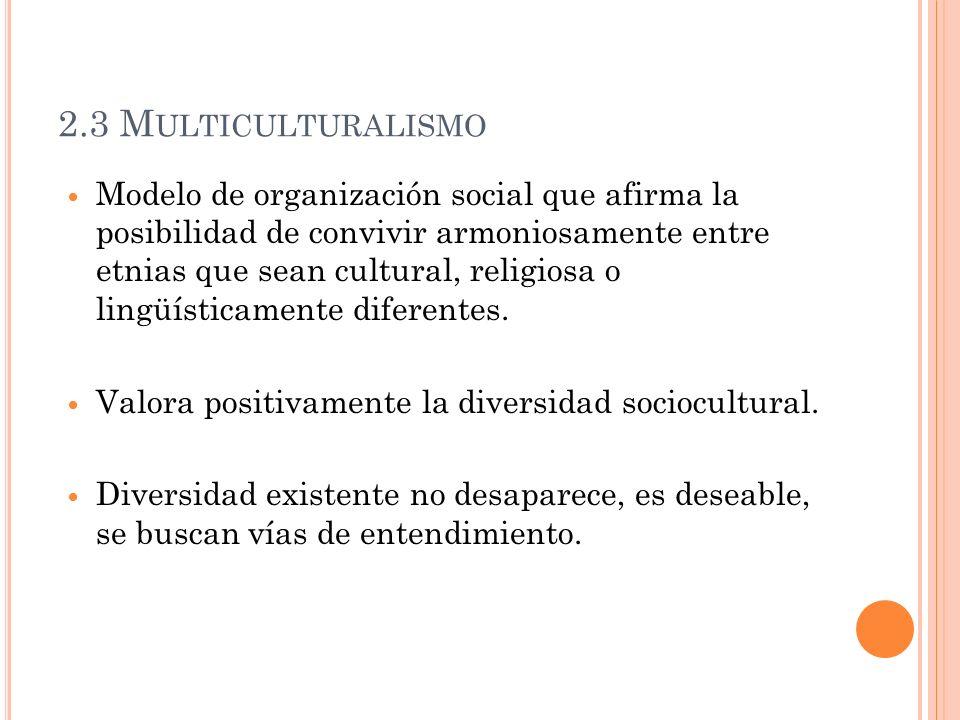 2.3 Multiculturalismo