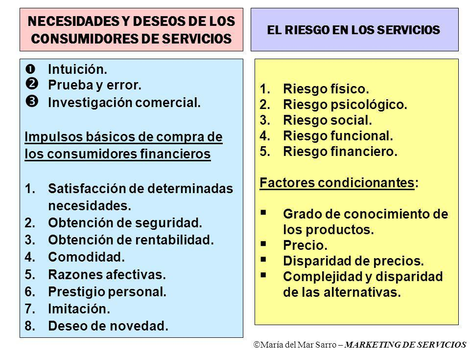 NECESIDADES Y DESEOS DE LOS CONSUMIDORES DE SERVICIOS
