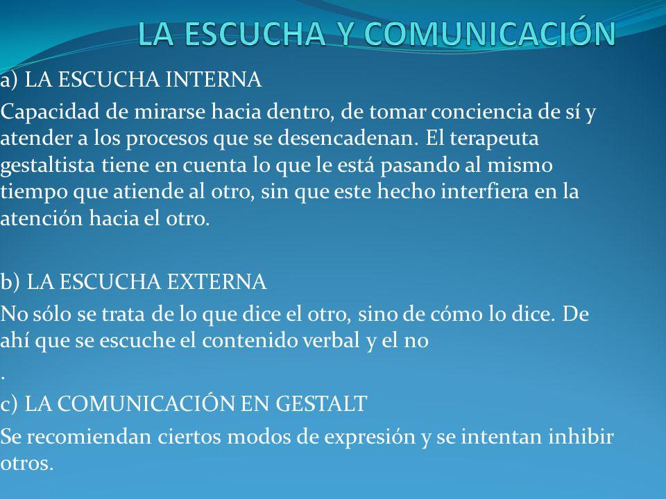 LA ESCUCHA Y COMUNICACIÓN