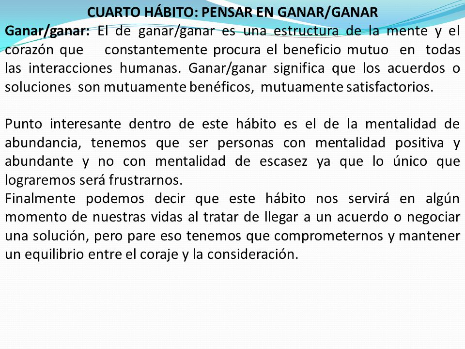 CUARTO HÁBITO: PENSAR EN GANAR/GANAR