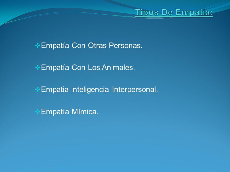 Tipos De Empatía: Empatía Con Otras Personas.