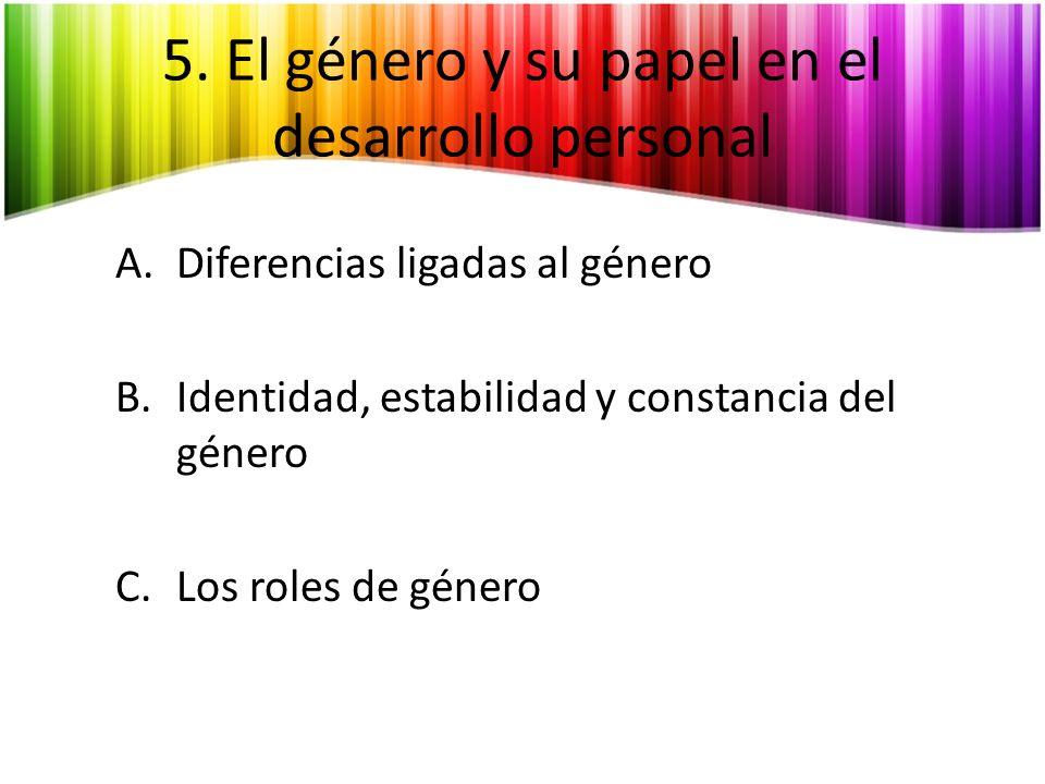 5. El género y su papel en el desarrollo personal