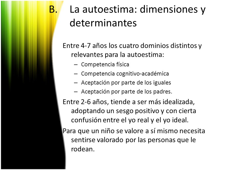 La autoestima: dimensiones y determinantes