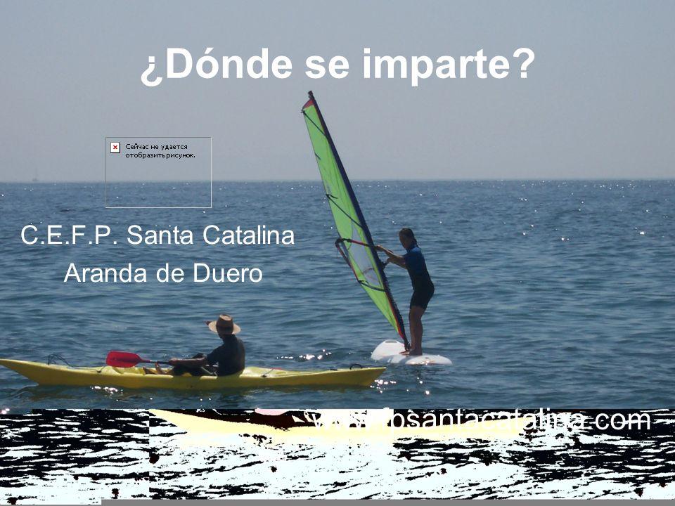 ¿Dónde se imparte www.fpsantacatalina.com C.E.F.P. Santa Catalina
