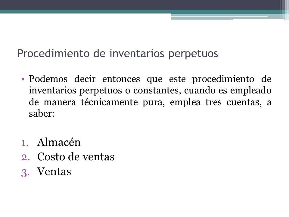 Procedimiento de inventarios perpetuos