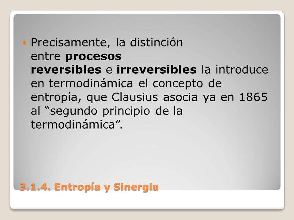 Precisamente, la distinción entre procesos reversibles e irreversibles la introduce en termodinámica el concepto de entropía, que Clausius asocia ya en 1865 al segundo principio de la termodinámica .