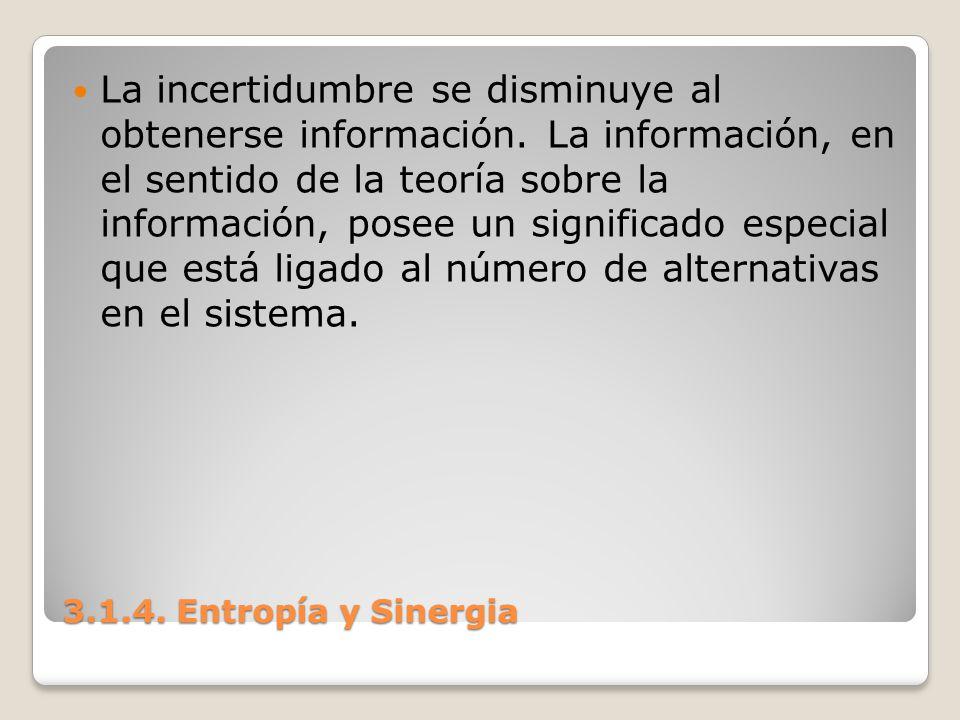 La incertidumbre se disminuye al obtenerse información