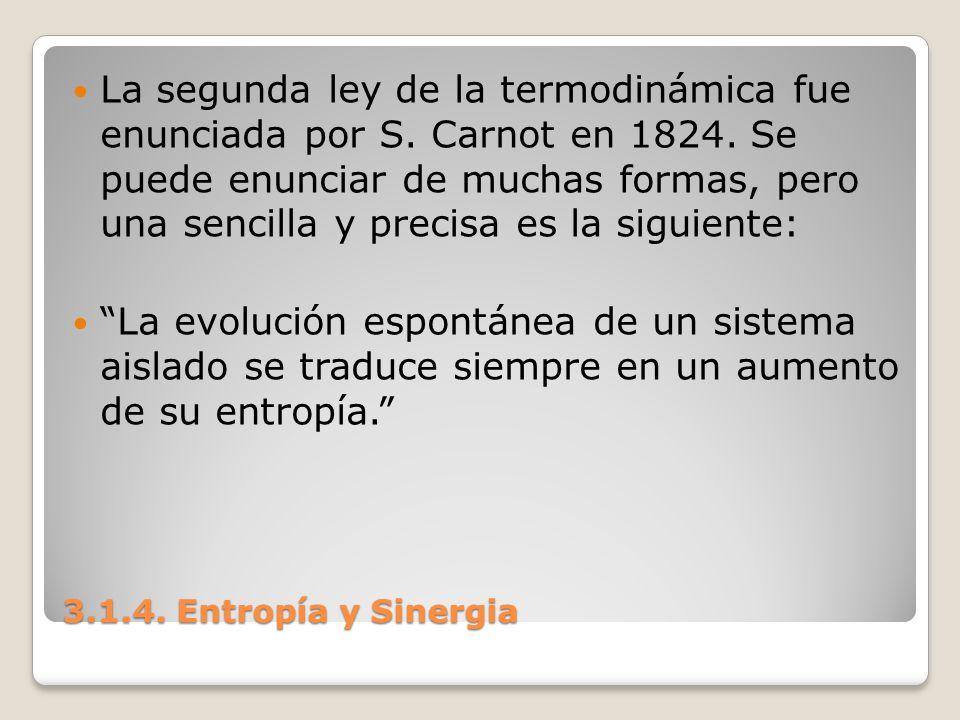 La segunda ley de la termodinámica fue enunciada por S. Carnot en 1824