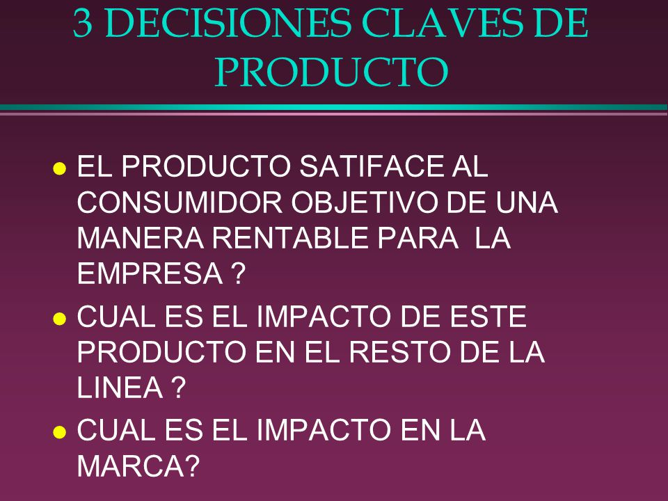 3 DECISIONES CLAVES DE PRODUCTO