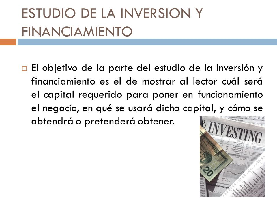 ESTUDIO DE LA INVERSION Y FINANCIAMIENTO