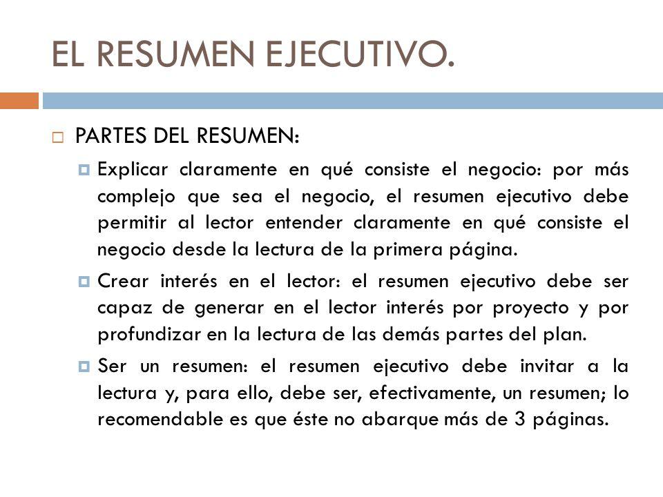 EL RESUMEN EJECUTIVO. PARTES DEL RESUMEN: