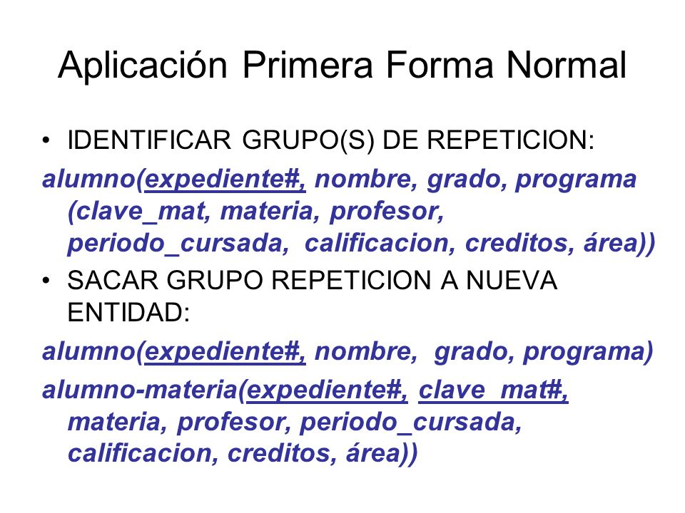 Aplicación Primera Forma Normal