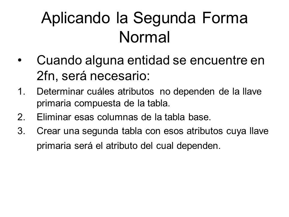 Aplicando la Segunda Forma Normal