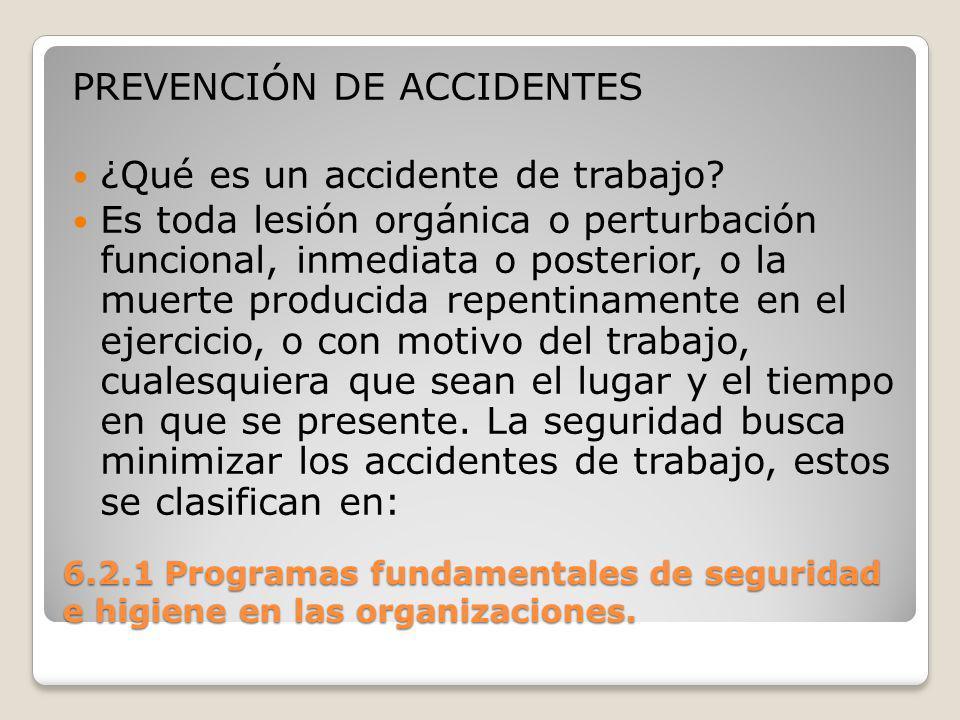 PREVENCIÓN DE ACCIDENTES ¿Qué es un accidente de trabajo