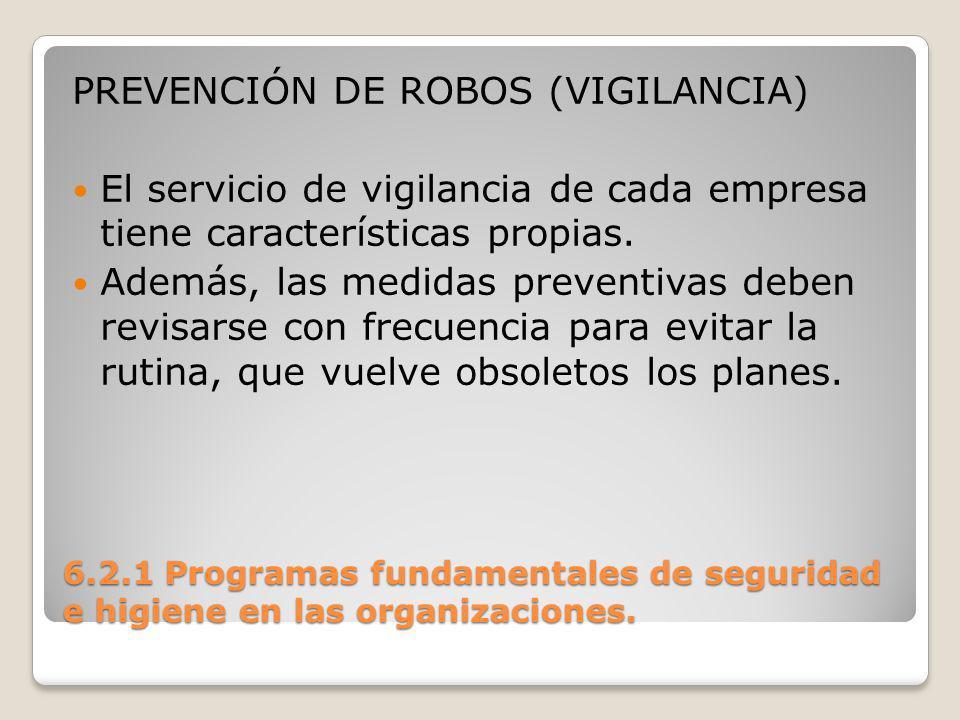 PREVENCIÓN DE ROBOS (VIGILANCIA)