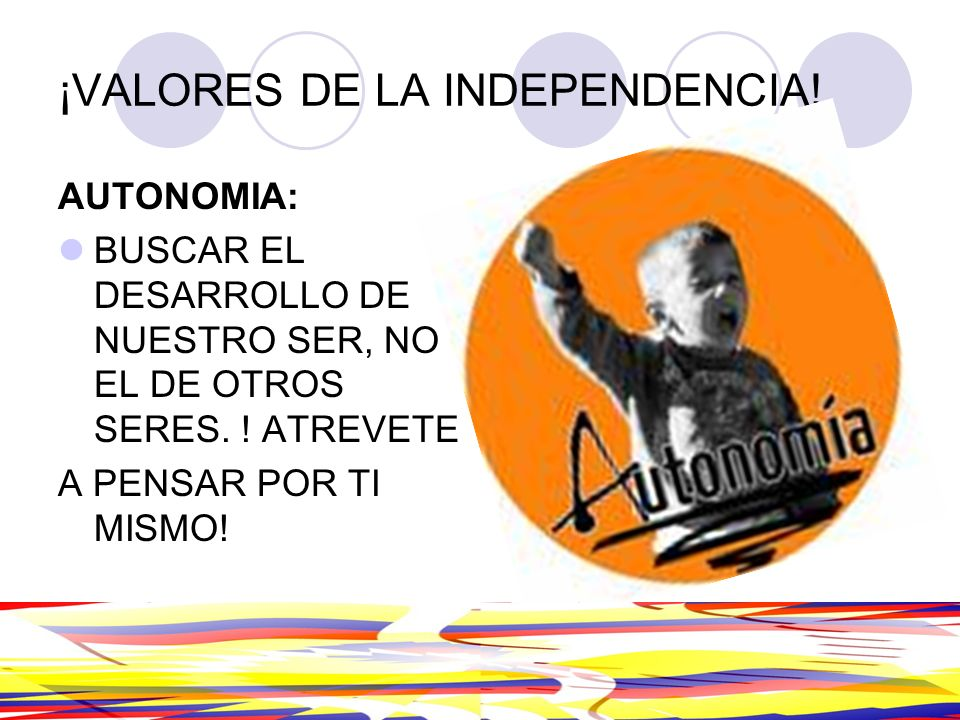 ¡VALORES DE LA INDEPENDENCIA!